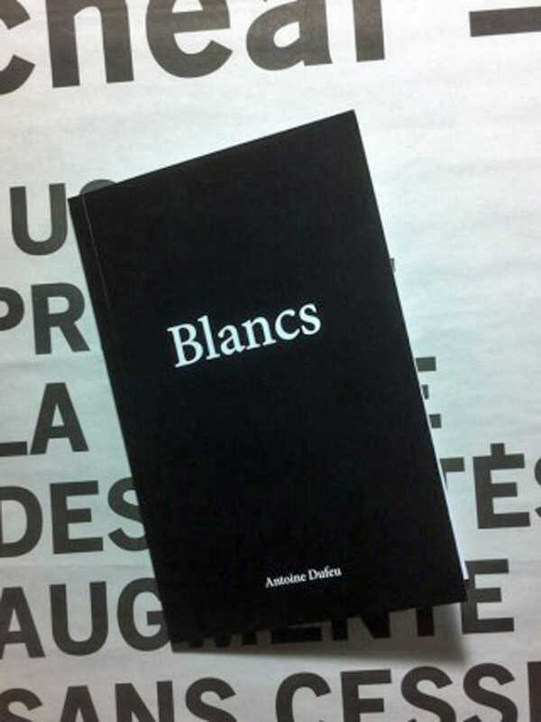[Chronique] Antoine Dufeu, Blancs, par Périne Pichon