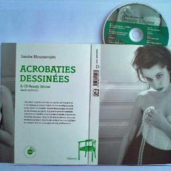 [Libr-relecture] Sandra Moussempès, Beauty Sitcom/Acrobaties dessinées, par Emmanuèle Jawad