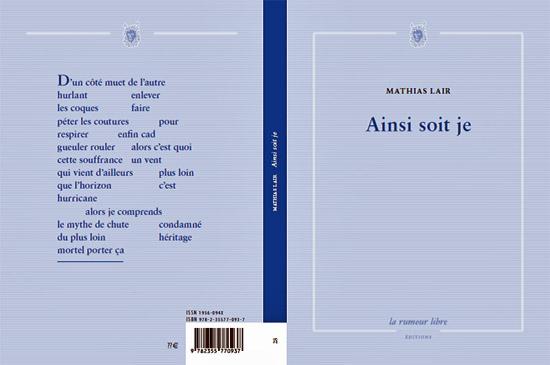[Chronique] Je fêlé (à propos de Mathias Lair, Ainsi soit-je), par Jean-Paul Gavard-Perret