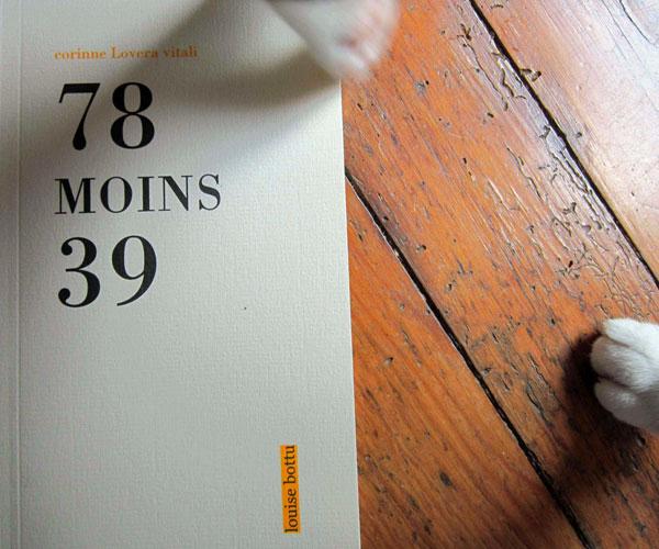 [Double lecture] Corinne Lovera Vitali ou l'écriture du non-peau (à propos de 78 moins 39), par Fabrice Thumerel et Jean-Paul Gavard-Perret