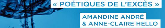 [News] Poétiques de l'excès : rencontre avec Amandine André et AC. Hello
