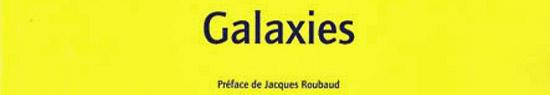 [Libr-retour] Campos, Galaxies, par Guillaume Basquin