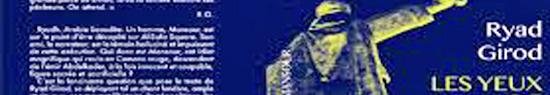 [Chronique] Ryad Girod, Les Yeux de Mansour, par Ahmed Slama