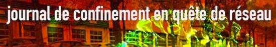 [Création] Journal de confinement en quête de réseau (1) – Philippe Boisnard
