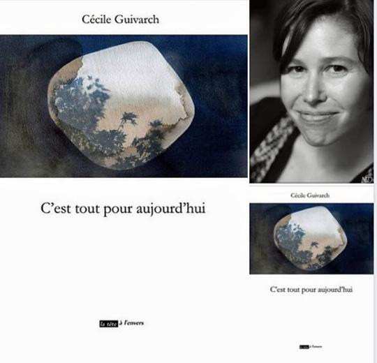 [Chronique] Cécile Guivarch, C'est tout pour aujourd'hui, par CHRISTOPHE STOLOWICKI
