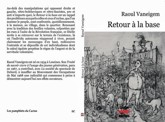 [Chronique] Raoul Vaneigem, Retour à la base, par Christophe Esnault
