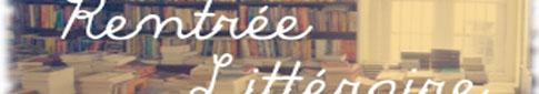 [Chronique] Libr-carnet critique 1 : Prêt-à-Rentrée 2013…
