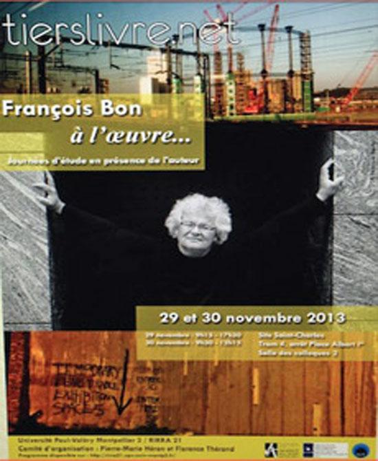 [Agenda] Colloque Tierslivre.net : François Bon à l'oeuvre