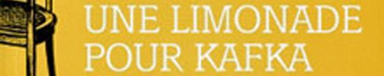 [Chronique] Impulsion (éloge de la rêverie), par Sandra Moussempès (à propos de Xavier Person, Une limonade pour Kafka)