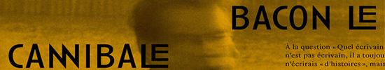 [Chronique] Guillaume Basquin, Poésie avec archives (à propos de Perrine Le Querrec, Bacon le cannibale)