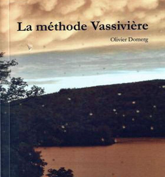 [Chronique] Olivier Domerg, La Méthode Vassivière, par Christophe Stolowicki