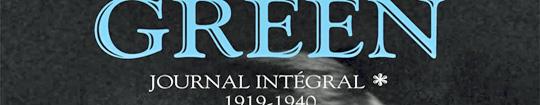 [Chronique] Julien Green, Journal intégral, par Jean-Paul Gavard-Perret